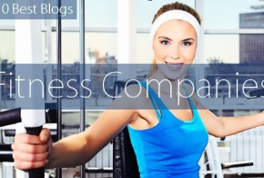 Top 10 Fitness Company Blogs 2015
