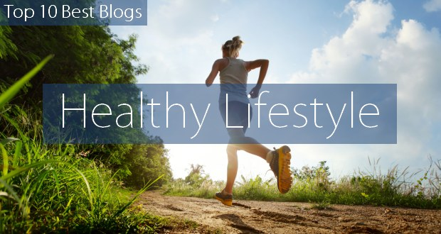 Top 10 Healthy Lifestyle Blogs