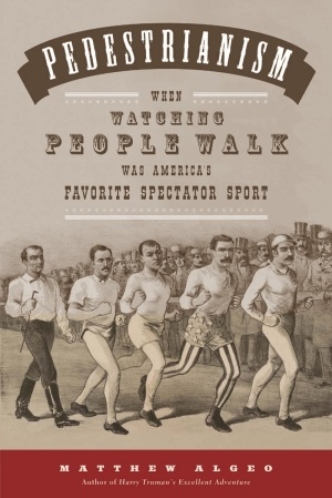 Pedestrianism led the rise in popularity of competitive walking