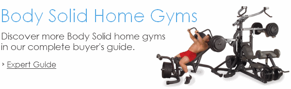 Body Solid Home Gym Guide